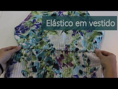 Como colocar elástico embutido na cintura de um vestido