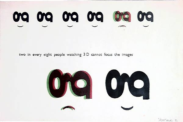 Monoprint illustrating statement about 3D spectacles. Student exercises by Ken Garland. 1952-1954 repinned by Awake — designedbyawake.com