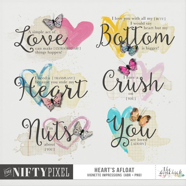 HEART'S AFLOAT | Vignette Impressions These pretty Vignette Impressions are all Valentines Inspired sentiments are perfect for adding that extra dash of love to your projects. With a painterly quality and some dimensional butterflies for added interest your pages will be so so pretty!  DOWNLOAD INCLUDES:  6X Valentines/ Love Inspired Painterly Wordart 6X Sentiments Only  6X Paint Vignettes 1X Brush Set