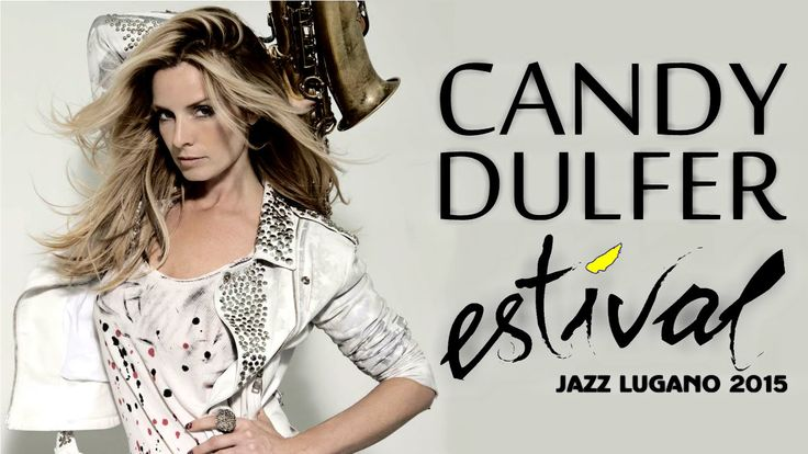 Candy Dulfer - Live at Estival Jazz Lugano 2015    HD    Full Concert