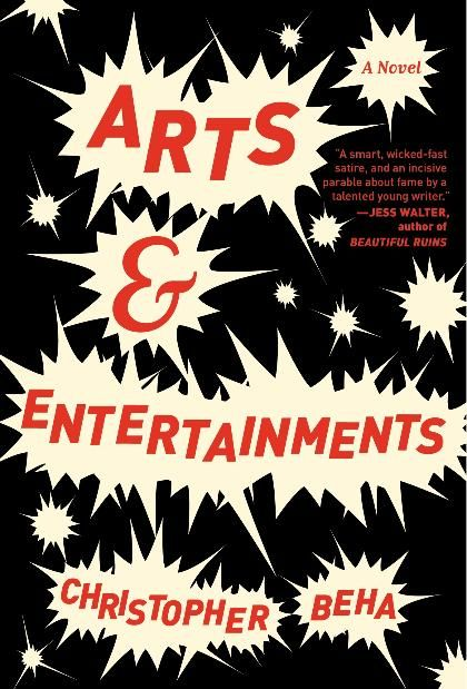 With Arts & Entertainments, Beha moves in a little bit of a different direction from his superb debut What Happened to Sophie Wilder. For this second novel, he takes a more humorous and satirical route, looking at our cultural obsession with fame and money, and asking what we'd actually do to attain those things. Fans of Sam Lipsyte's The Ask (you know, one of those books guaranteed to make you laugh) should really consider this as their next purchase.