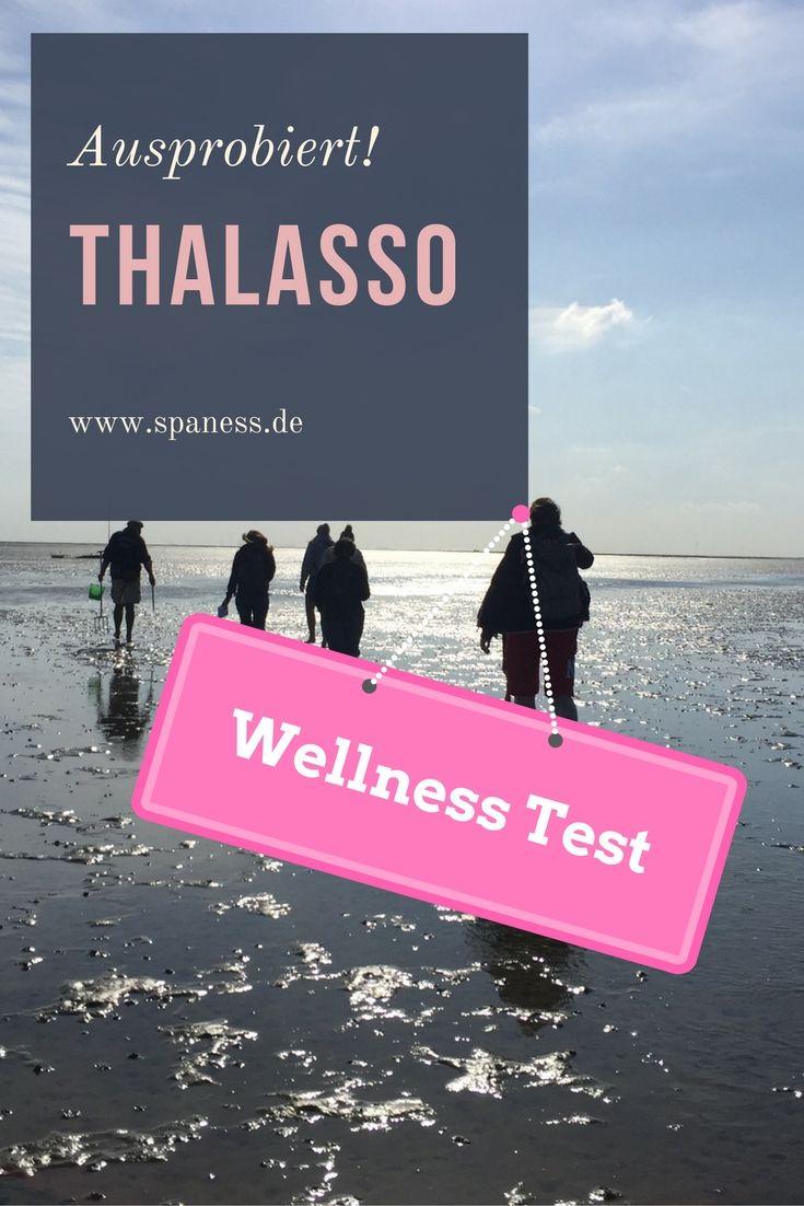 Wellness am Meer - Kennst du Thalasso? Thalasso im Wellnesstest.