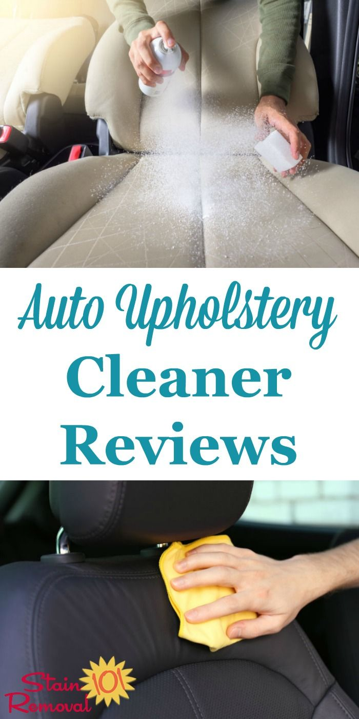 Best interior car detailing products - Car And Auto Upholstery Cleaner Reviews Which Is Best