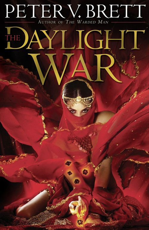 Books by Proxy | The Friday Face-Off  - The Daylight War by Peter V. Brett - US cover by Larry Rostant