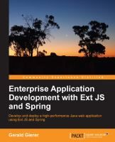 Enterprise application development with Ext JS and Spring: develop and deploy a high-performance Java web application using Ext JS and Spring / Gerald Gierer