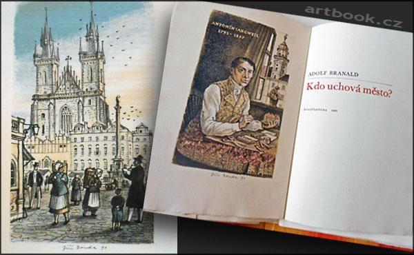 Novinky antikvariátu na artbook.cz BRANALD, ADOLF: KDO UCHOVÁ MĚSTO? - Bonaventura, 1991.