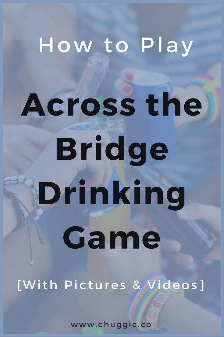 across the bridge drinking game,how to play across the bridge,Adult drinking games,beer drinking games,beer games,kings cup,alcohol games,easy drinking games,good drinking games,drinking games for 3,3 player drinking games,top drinking games,good drinking games,Russian roulette game,waterfall drinking game,waterfall drinking games,waterfall rules,drink games,best drinking games