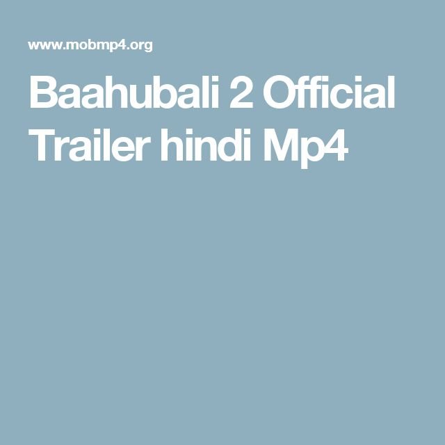 Baahubali 2 Official Trailer hindi Mp4