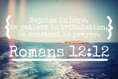 rejoice!: Prayer, Bible Quotes, Romans 1212, Life Ver, Romans 12 12, Backgrounds, Good Bible Ver, Bible Ver To Living By, Favorit Ver