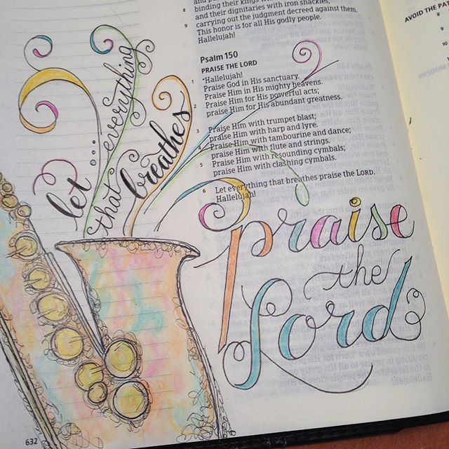 Psalm 150. Praise the Lord!!