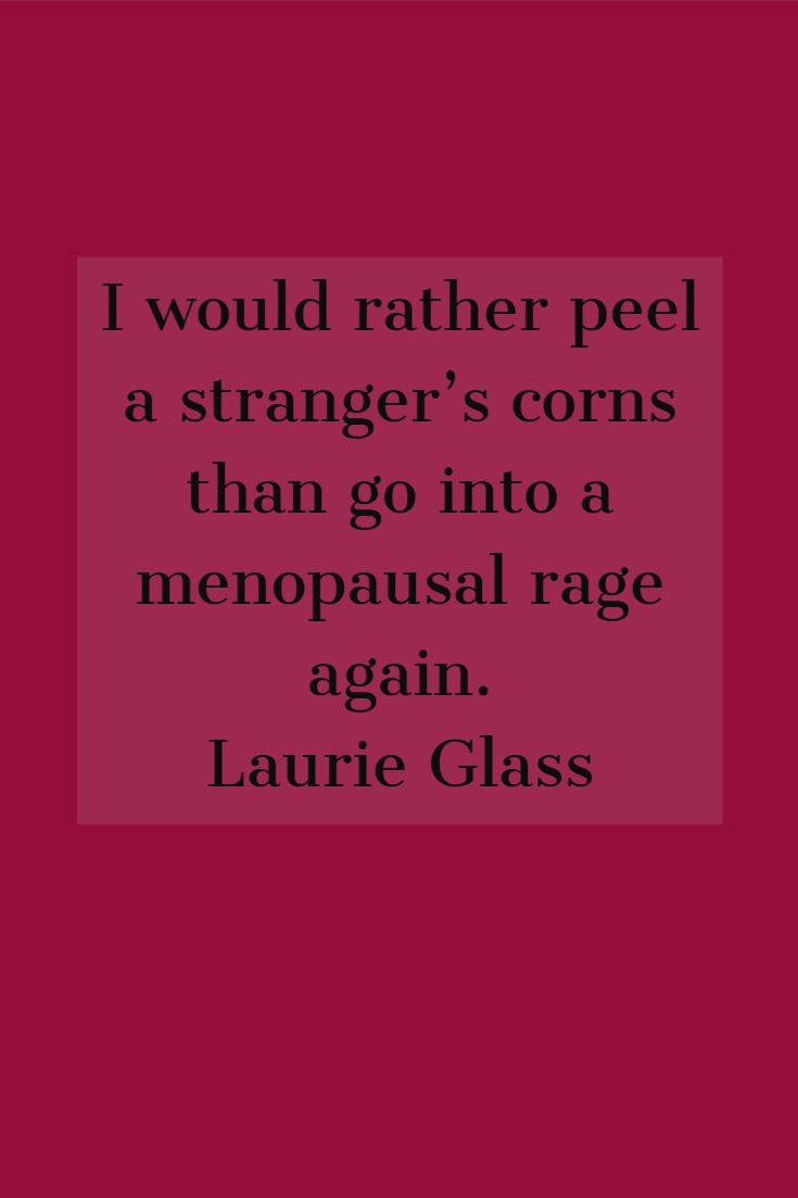 Pin On Funny Menopause Quotes