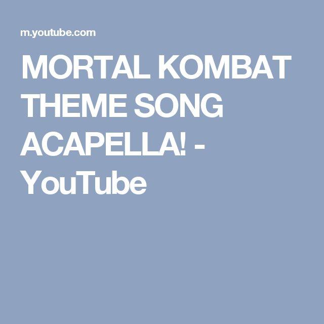 MORTAL KOMBAT THEME SONG ACAPELLA! - YouTube