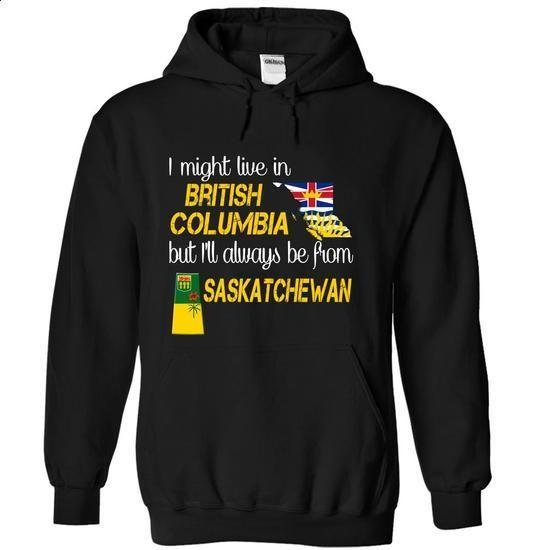Saskatchewan-British Columbia - #volcom hoodies #fitted shirts. CHECK PRICE => https://www.sunfrog.com/LifeStyle/Saskatchewan-British-Columbia-svurr-Black-Hoodie.html?60505