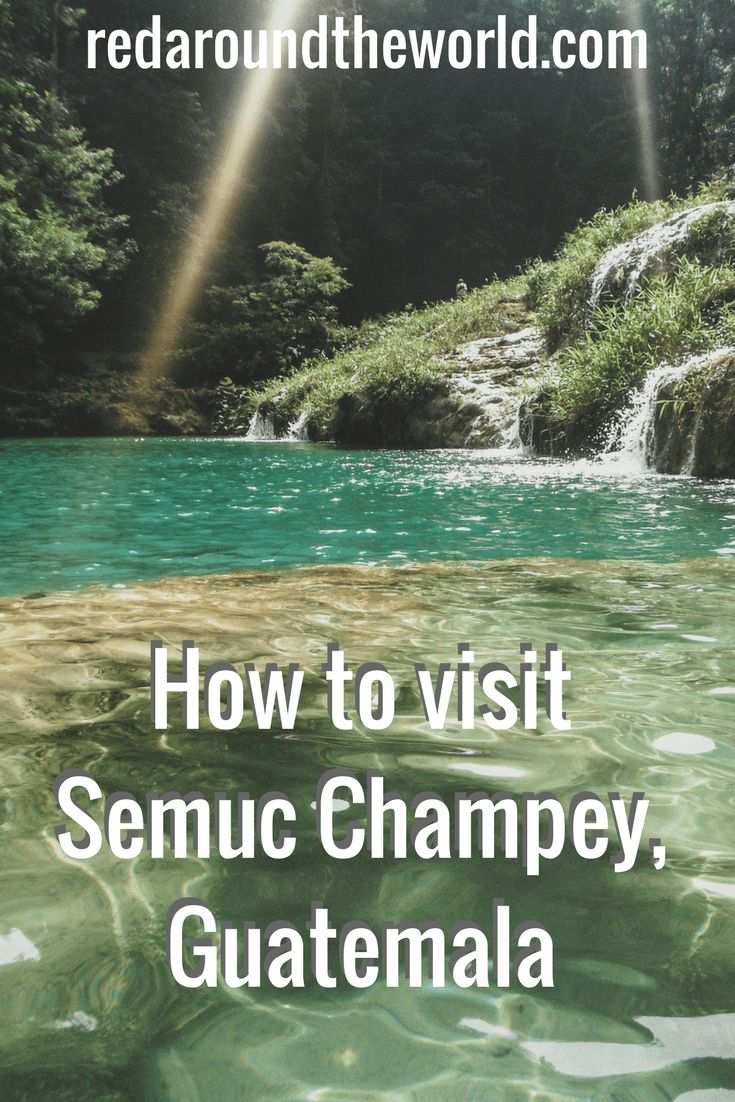 How to visit Semuc Champey, Guatemala (1)