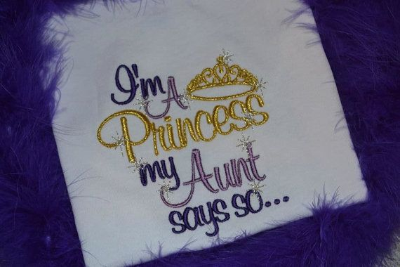 I'm a Princess My Aunt Says So Embroidered tshirt by kuntrystichn, $21.50