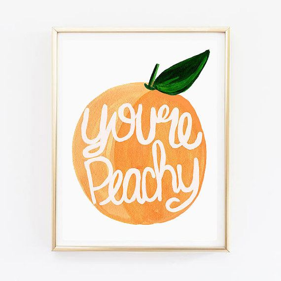 You're Peachy Art Print. Hand Iluustrated Art Print. Hand Made Home Decor. Wall Art. Wall Decor. Peach Decoration. Fruit Art.