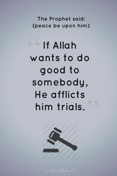 Trials. Sahih Bukhari: Volume 7, Book 70, Number 548