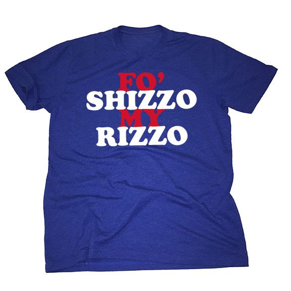 For Shizzo My Rizzo - Chicago Cubs - Support Anthony Rizzo in the softest, smoothest, best-looking Chicago Cubs t shirt available anywhere.  Printed on Next Level - Royal Blue, Premium Fitted Short Sleeve Crew T Shirts.  100% combed cotton jersey. A signature style from Next Level, this super-soft fitted crew is instantly loved by all who wear it.  Available in sizes S-2XL.