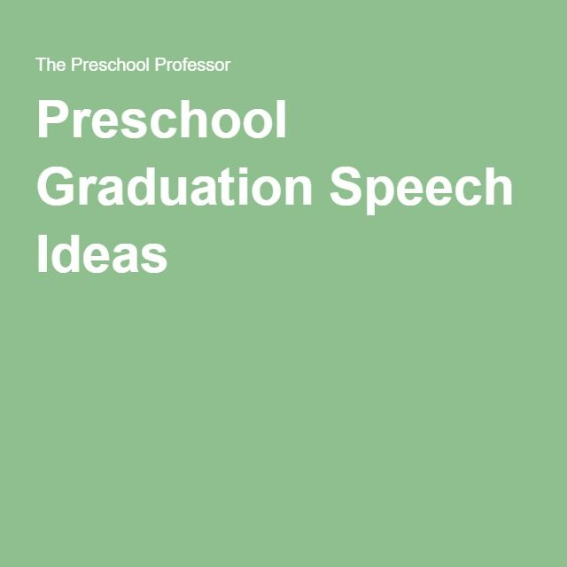 Best 25+ Preschool graduation speech ideas on Pinterest - valedictorian speech examples