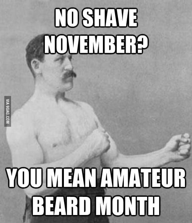 Amateur beard month - Would have been funnier if they had actually chosen a man with a beard.....