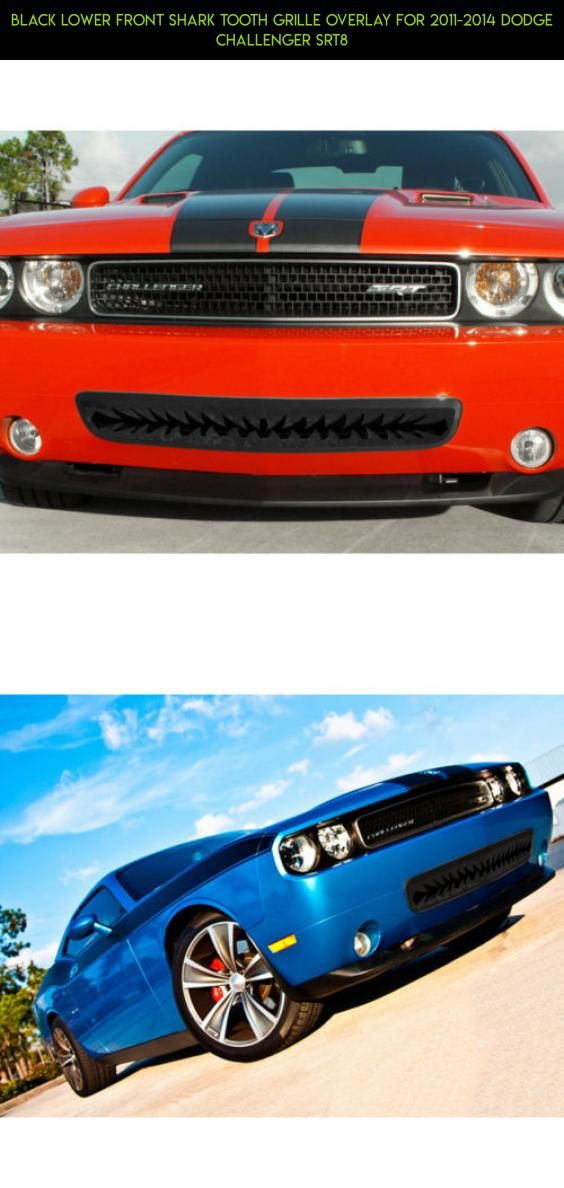 Black Lower Front Shark Tooth Grille Overlay for 2011-2014 Dodge Challenger SRT8 #kit #camera #gadgets #grills #parts #racing #shopping #products #drone #tech #8 #plans #tooth #technology #fpv