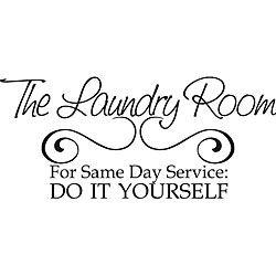 Laundry Room Same Day Service Vinyl Wall Art