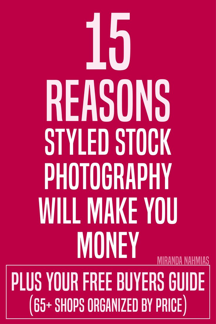 15 Reasons Styled Stock Photography Will Make You Money (plus a FREE styled stock photography buyer's guide with 65+ shops, organized by price and name) // Miranda Nahmias @mirandanahmias