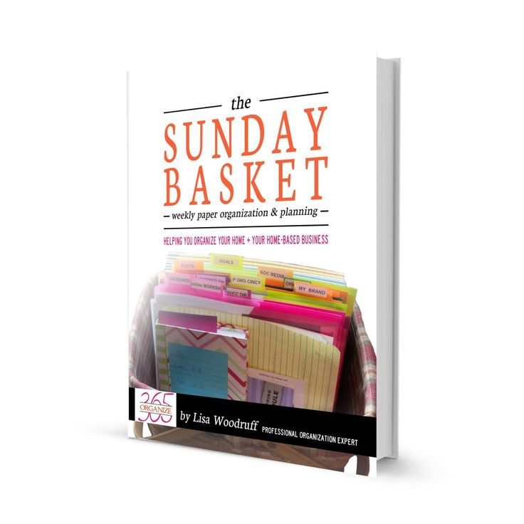 The Sunday Basket eBook: A Guide to Helping You Organize Your Papers