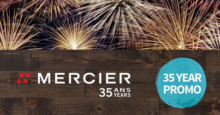 Come and enjoy Mercier Flooring 35th anniversary with our special deals!  Oct 13th 2015 - Nov 16th 2015