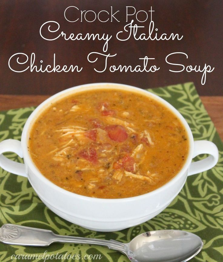 Creamy Italian Chicken Tomato Soup - In the morning, just add your ingredients to your crockpot – no pre-browning or fussing, you can even add the chicken frozen.  When you come home your chicken should be tender enough to fall apart and you have dinner ready.