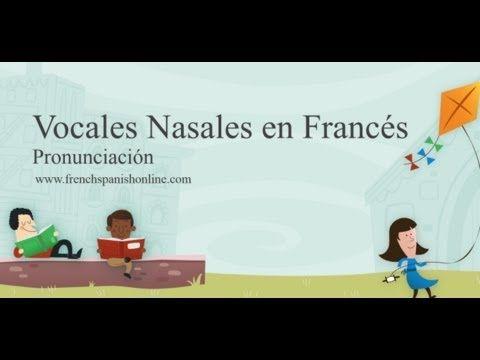 Vocales Nasales en Francés - YouTube