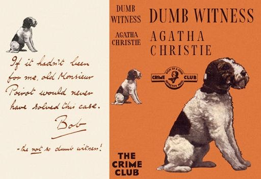 dumb witness Rating: 4 out of five year of publication: 1937 motive for murder: wealth plot: bob  the dog takes the blame after the elderly emily arundell fell off.