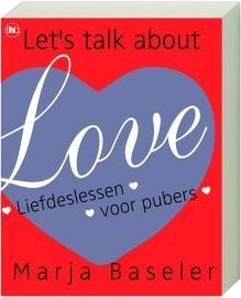 """L I E F D E S L E S S E N Voor het eerst echt verkering en straalverliefd. Welke liefdeslessen heb je  als #puber nodig?"""" In dit boek staat alles over flirten, vrijen en #seks. #seksuelevoorlichting 12+"""