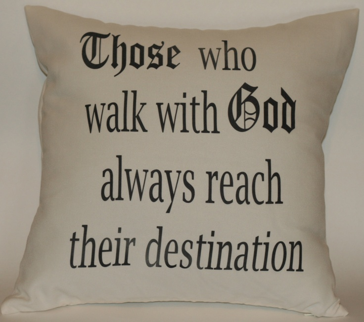 Inspirational Religious saying on 18x18 Decorative Pillow Cover. NOT a screen print - Cannot feel ink. Cute, faith. $29.99, via Etsy.