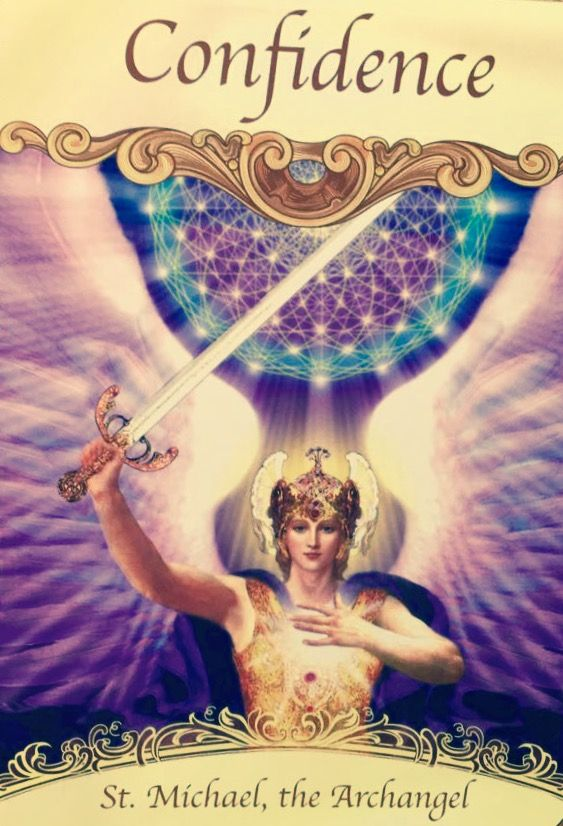 As you enter in a new phase in your life it's natural to feel intimidated by change. Archangel Michael shoring up your confidence. This Archangel is protecting you against negativity, helping you to remain optimistic and filled with faith.