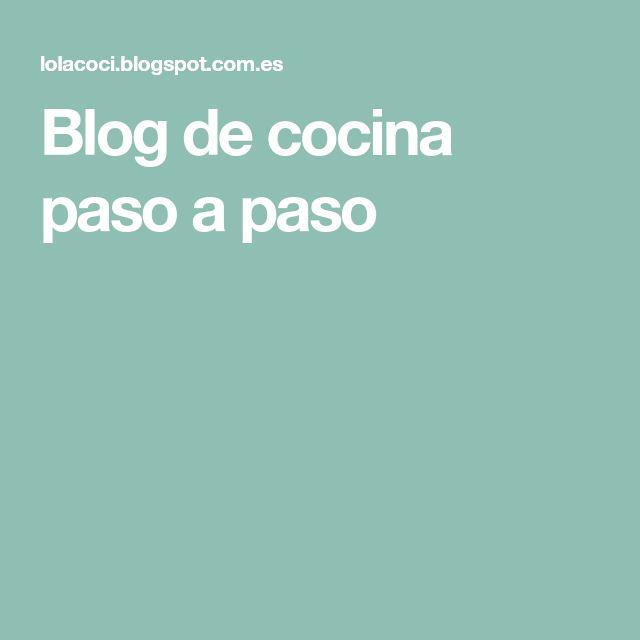 Blog de cocina paso a paso