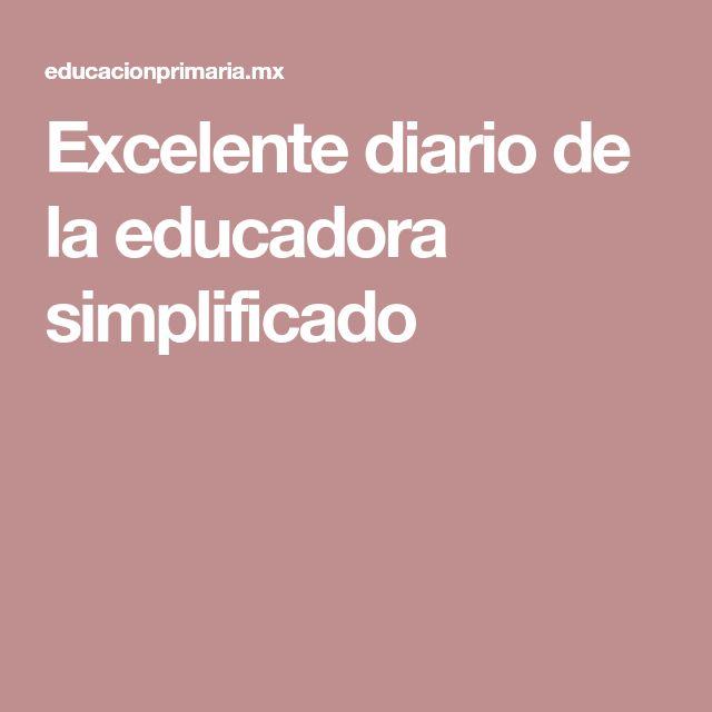 Excelente diario de la educadora simplificado
