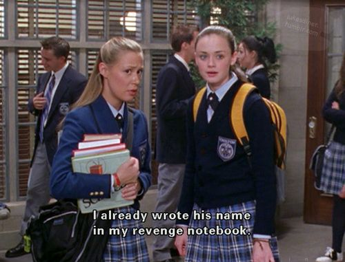 I already wrote his name in my revenge notebook.  #gilmoregirls