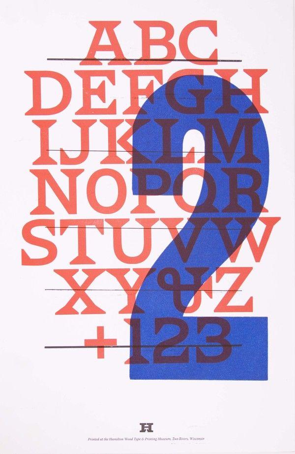 Wood-type Poster  •Invented by Darius Wells, pioneered wood block printing over metal printing