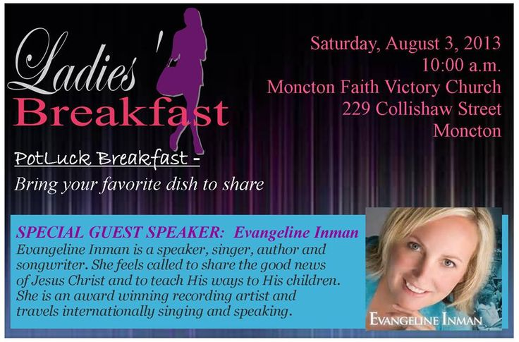 Please join us this Saturday, August 3rd, at 10am for food, fun, and fellowship as we welcome Evangeline Inman as our Special Guest Speaker!  Ladies please bring breakfast foods and a friend :)