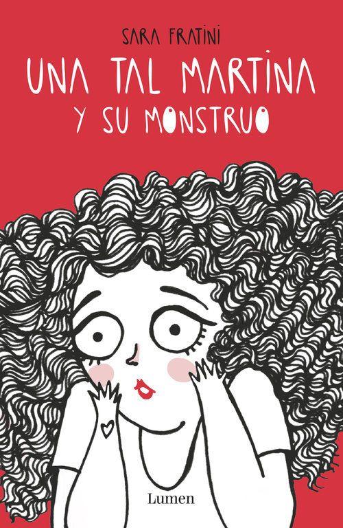 Una tal Martina y su monstruo han llegado a Papelaria deseosos de colarse en vuestras estanterías ;)  Lo nuevo de Sara Fratini, una lectura recomendada para el verano.