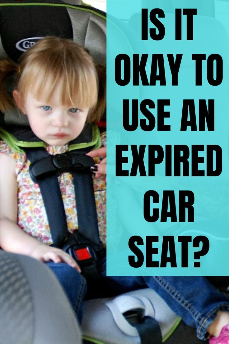 Is It Okay To Use An Expired Car Seat? When does a car