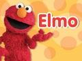 Anything Elmo; books, stuffed animals, videos, games etc.