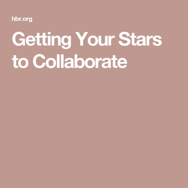 Getting Your Stars to Collaborate