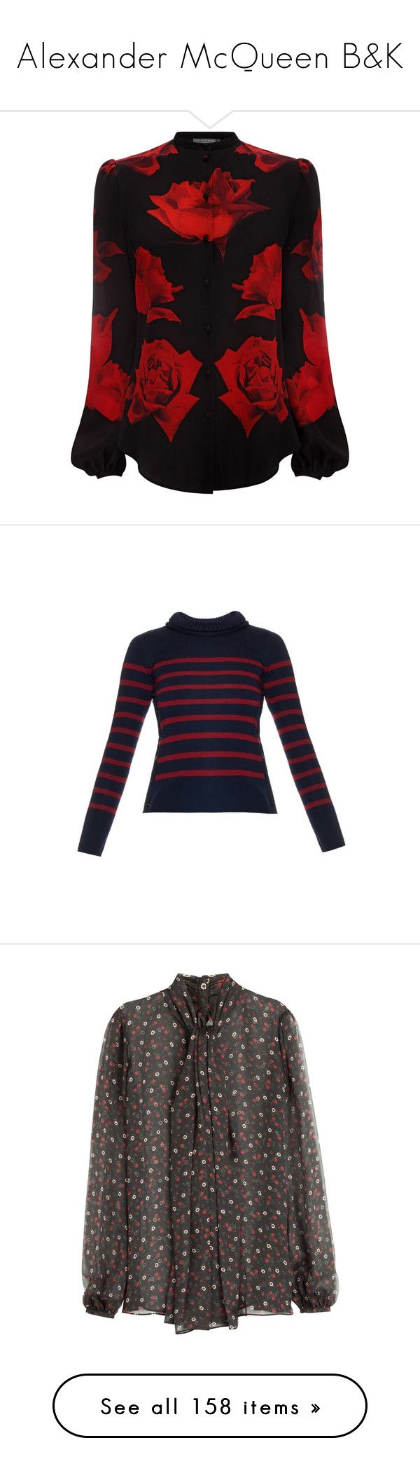 """Alexander McQueen B&K"" by duchessq ❤ liked on Polyvore featuring tops, round collar shirt, rose print top, mandarin collar shirt, red top, rounded collar shirt, sweaters, navy stripe, breton stripe sweater and alexander mcqueen sweater"