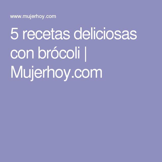 5 recetas deliciosas con brócoli   Mujerhoy.com