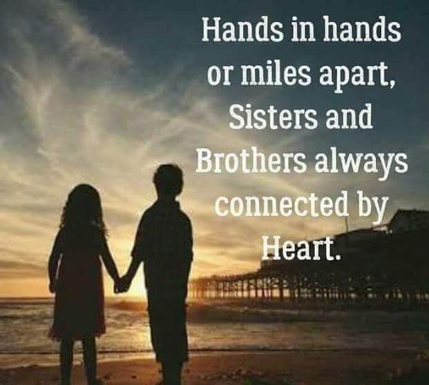 Sisters and brothers just happen, we don't get to choose them, but they become one of our most cherish relationships. Being sister and brother means being there for each other. Tag-mention your bro…