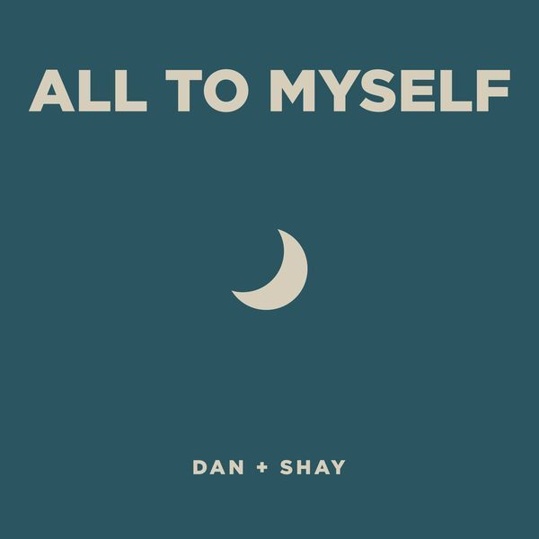 Dan and Shay- All to myself | emma's board | Country music