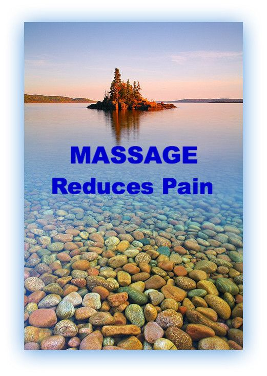 MASSAGE reduces pain                                                                                                                                                                                 More