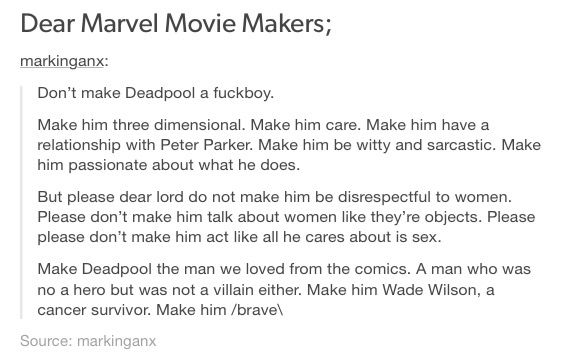 Deadpool, Wade Wilson, Wade Winston Wilson, Marvel, Marvel comics, MCU, superheroes, anti hero, avengers, spiderman, Peter Parker, tumblr, tumblr post, text post, spideypool, Spiderman/deadpool, Wade/Peter, Wade Wilson/Peter Parker. This. This is why Deadpool is my favorite character, and is a man to be cared for.